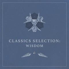 Classics Selection: Wisdom
