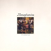 Monophonics - Last One Standing
