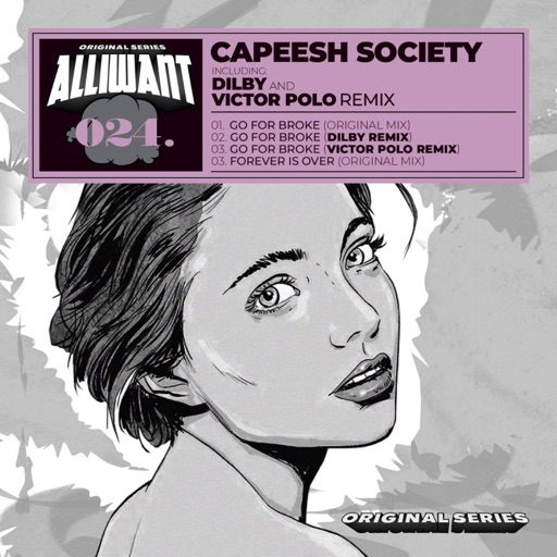 Go For Broke - EP by Capeesh Society