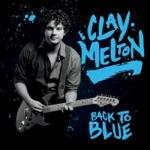 Clay Melton - Jesus Just Left Chicago