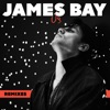 Us (Remixes) - Single, James Bay