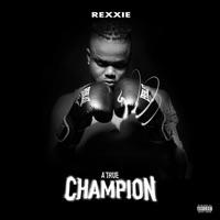 Rexxie - A True Champion