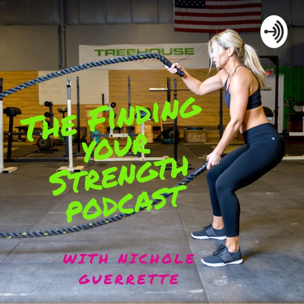 The Finding Your Strength Podcast