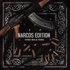 Narcos Edition (feat. Mala fama)
