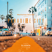 Paradise City - Mixed by DJ KENTA (ZZ PRODUCTION)