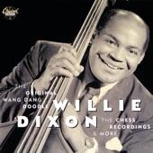 Willie Dixon - Wang Dang Doodle