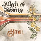 High & Rising - Howl