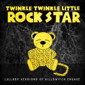 The End of Heartache - Twinkle Twinkle Little Rock Star