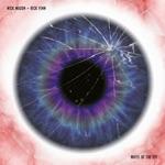 Nick Mason & Rick Fenn - White of the Eye