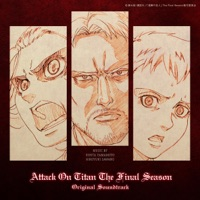 KOHTA YAMAMOTO/澤野弘之 - TVアニメ「進撃の巨人」 The Final Season Original Soundtrack