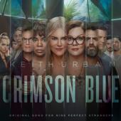 "Crimson Blue (From ""Nine Perfect Strangers"") Keith Urban"