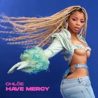 Chlöe - Have Mercy - Single