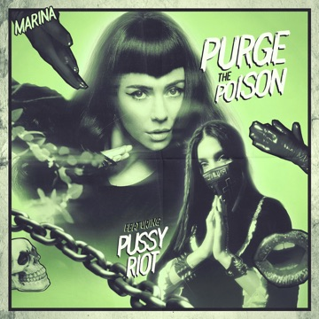 MARINA – Purge The Poison (feat. Pussy Riot) – Single [iTunes Plus M4A]