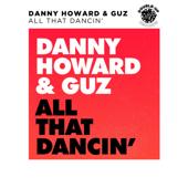 All That Dancin' (Danny Howard VIP)