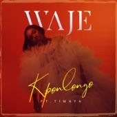 Waje - Kponlongo (feat. Timaya)