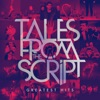 Tales from The Script: Greatest Hits by The Script