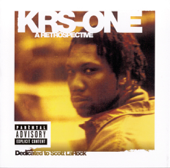 Step Into A World Rapture's Delight  KRS One - KRS One