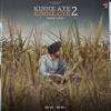 Kinne Aye Kinne Gye 2 - Ranjit Bawa mp3