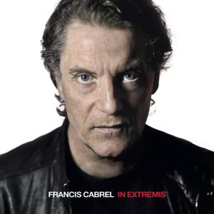 Francis Cabrel - In Extremis