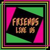Francis Aud - Friends Like Us