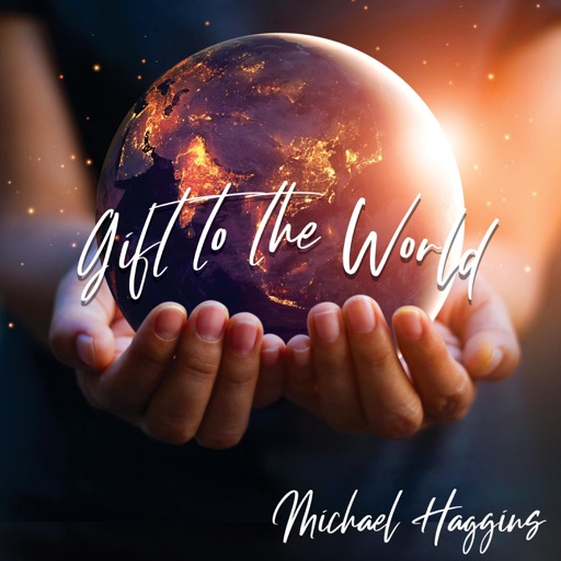 Art for Gift To The World by Michael Haggins