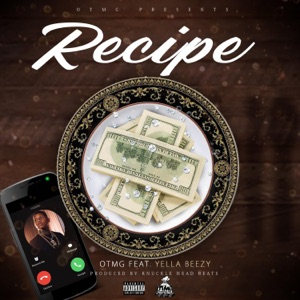 Recipe (feat. Yella Beezy) - Single Mp3 Download