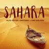Alex Velea - Sahara (feat. Antonia & Lino Golden) artwork