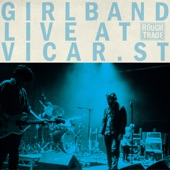 Girl Band - Why They Hide Their Bodies Under My Garage (Live at Vicar Street)