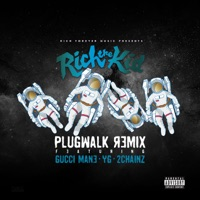 Plug Walk (Remix) [feat. Gucci Mane, YG & 2 Chainz] - Single Mp3 Download