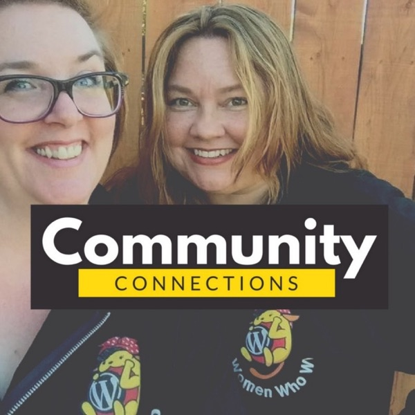 Community Connections w/ Bridget Willard & Jen Miller