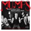 Rock & Roll This, Rock & Roll That: Best Case Scenario, You've Got Mumps