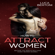 Luca Bertoni - How to Attract Women: Become the Irresistible Man Every Women Desires (Unabridged)