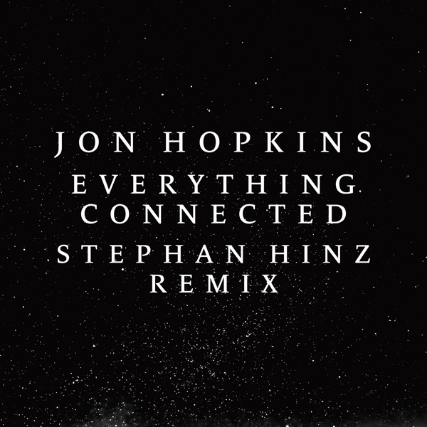 Everything Connected (Stephan Hinz Remix) - Single