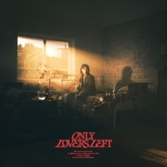Only Lovers Left - EP