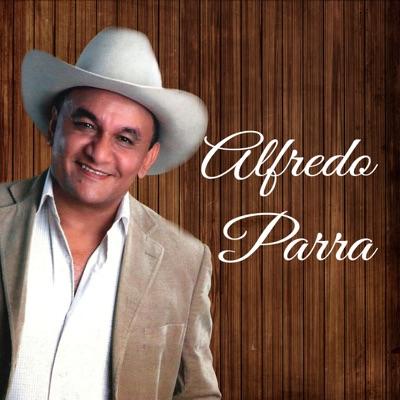 Alfredo Parra - Alfredo Parra