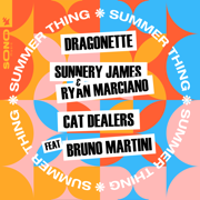 EUROPESE OMROEP   Summer Thing (feat. Bruno Martini) [Extended Mix] - Dragonette, Sunnery James & Ryan Marciano & Cat Dealers