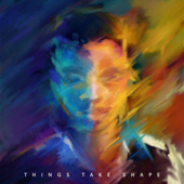 Things Take Shape (Apple Music Up Next Film Edition) - EP