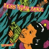Pezcore, Less Than Jake