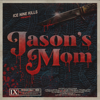 ICE NINE KILLS - Jason's Mom  artwork
