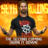 CFO$ - WWE: The Second Coming (Burn It Down) [Seth Rollins] artwork