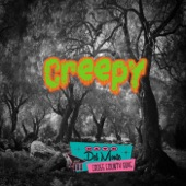 Dave Del Monte & The Cross County Boys - Creepy