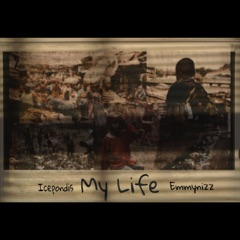 My Life (feat. Emmynizz)