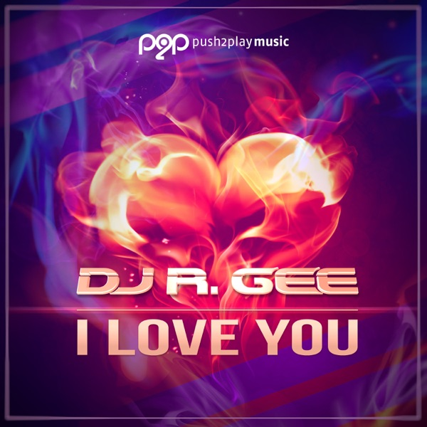 DJ R.Gee - I Love You