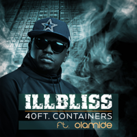 40ft Containers (feat. Olamide) - Single - Illbliss