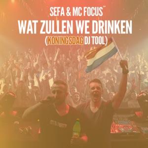 Sefa - Wat Zullen We Drinken feat. MC Focus