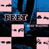 Feet - Busy Waiting