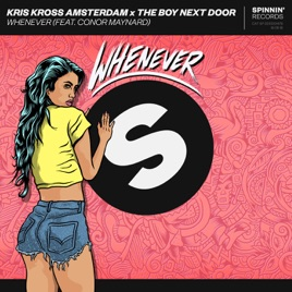 Kris Kross Amsterdam & The Boy Next Door – Whenever (feat. Conor Maynard) – Single [iTunes Plus M4A] | iplusall.4fullz.com