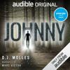 D. J. Molles - Johnny (Unabridged)  artwork