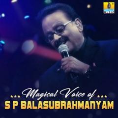 Magical Voice of S P Balasubrahmanyam
