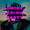 Reigen - Smoke Drink Party (Swipe Right Remix) artwork